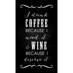 I drink coffee and wine chalkboard fridge magnet