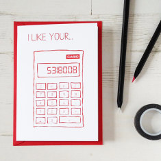 Funny I like your... calculator anniversary card