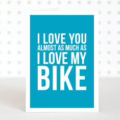 Love my bike anniversary card