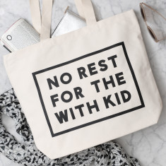 No Rest For The With Kid Canvas Bag