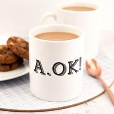 A OK Mug