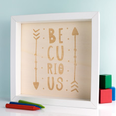 Be Curious Wood Print Box Frame