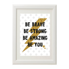 Lightening Bolt Be Brave Print