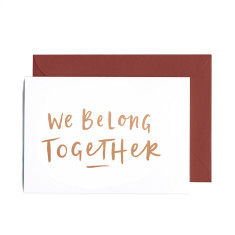 We belong together copper foil Valentine's day greeting card