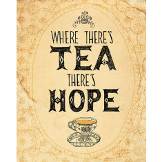 Tea and hope print