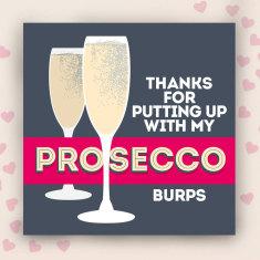 Prosecco burps valentines card