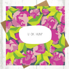 U ok hun? Get well soon card