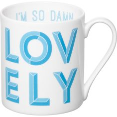 I'm so damn lovely mug