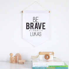 Be brave personalised pennant wall banner