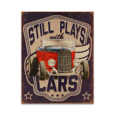 Still Plays With Cars Sign