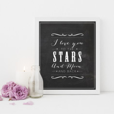 Love you to the stars and moon chalkboard print