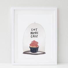 Eat More Cake print