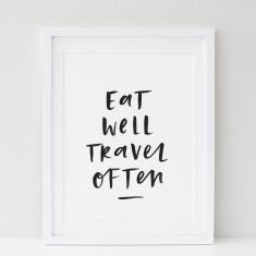 Eat well travel often print