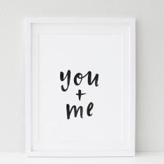 You & me print