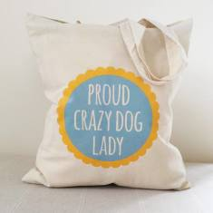 Proud crazy dog lady tote bag