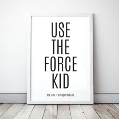 Use The Force Kid Wall art print