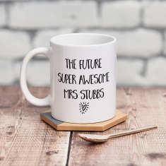 The Future Mrs… Mug