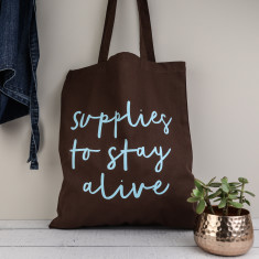 Supplies to Stay Alive Tote Bag