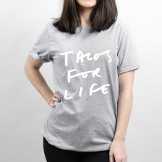 Tacos For Life Unisex T Shirt
