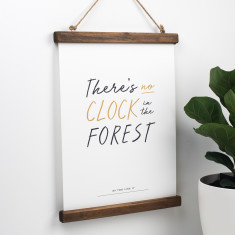 Motivational Shakespeare Print - There's No Clock In The Forest
