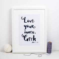 Love Your Inner Geek Print
