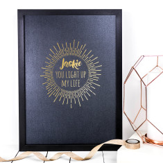 Personalised Foil You Light Up My Life Print