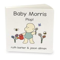Baby Morris plop! board book