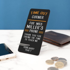 Personalised Time Out Corner Teacher Phone Stand
