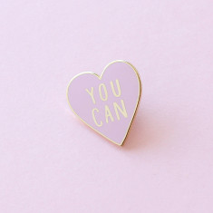 You Can Heart Enamel Pin
