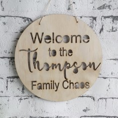Personalised welcome to the family chaos wood wall art
