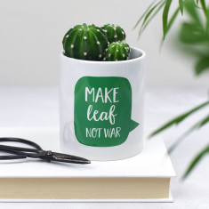 Make Leaf Not War Plant Pot