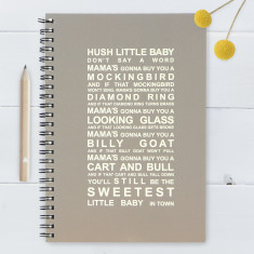 Hush Little Baby Notebook