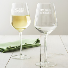 May Cause Headaches Wine Glass