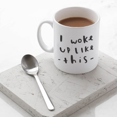 Woke up like this mug