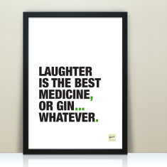 Laughter Is The Best Medicine Inspirational Quote Print