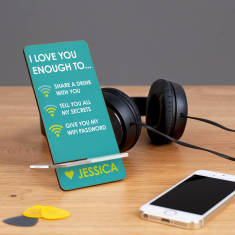 Personalised I Love You Enough Wifi Phone Stand