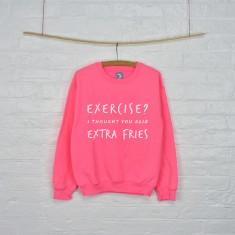 Exercise extra fries gym sweatshirt