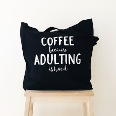 Coffee & adulting tote bag
