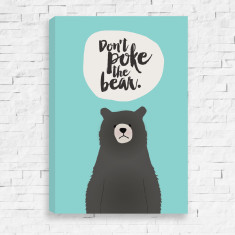 Don't poke the bear Canvas