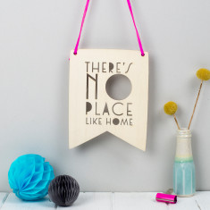 No Place Like Home Typographic Style Wooden Pennant