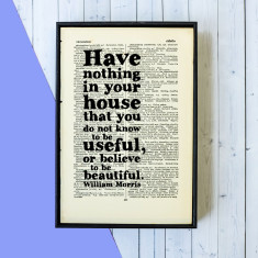 William Morris quote housewarming gift