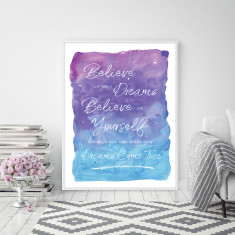 Believe in your Dreams & Believe in Yourself Inspirational Wall Art Print