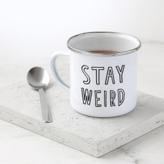 Stay Weird Enamel Mug