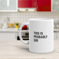 This is probably Gin - Funny Coffee Mug