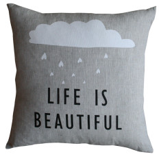 Life is beautiful cushion cover