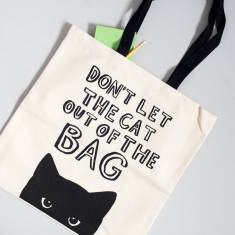 Don't let the cat out tote bag