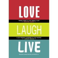 Love laugh live print with inspirational quotes (range of colours)