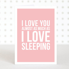 Love sleeping anniversary card