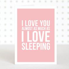 Love sleeping anniversary card