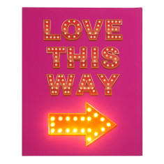 Love this way illuminated canvas